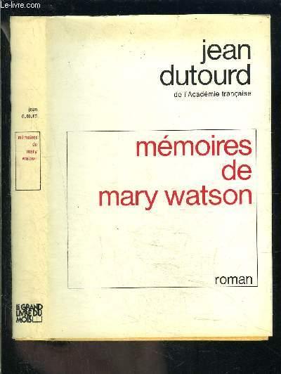 MEMOIRES DE MARY WATSON