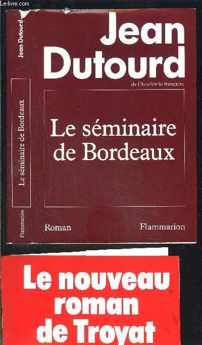 LE SEMINAIRE DE BORDEAUX