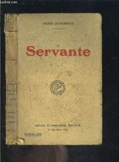 SERVANTE- MOINEAU- LE REVENANT- MONSIEUR FREDERIC- L EUNUQUE