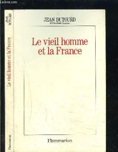 LE VIEIL HOMME ET LA FRANCE