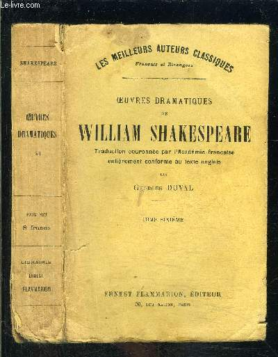 OEUVRES DRAMATIQUES TOME 6 DE WILLIAM SHAKESPEARE- vendu seul- Othello- La tempête- Mesure pour mesure- Cymbeline- Peines d'amour perdues