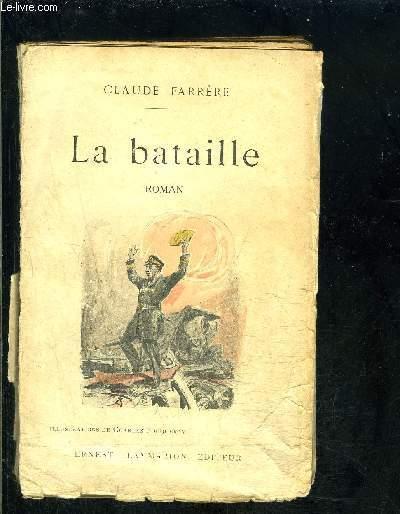 LA BATAILLE- VENDU EN L ETAT