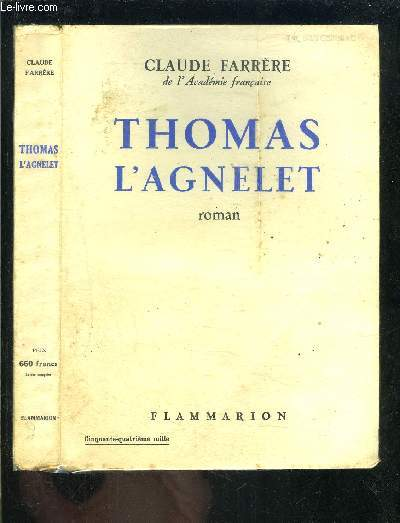 THOMAS L AGNELET- GENTILHOMME DE FORTUNE