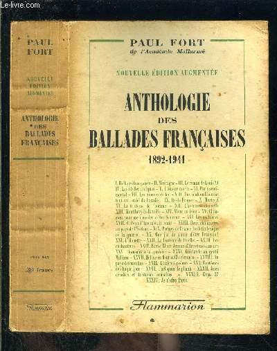ANTHOLOGIE DES BALLADES FRANCAISES- 1892-1941