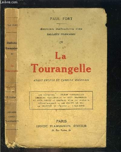 BALLADES FRANCAISES- TOME IV- LA TOURANGELLE