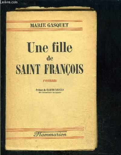 UNE FILLE DE SAINT FRANCOIS- ENVOI DE L AUTEUR