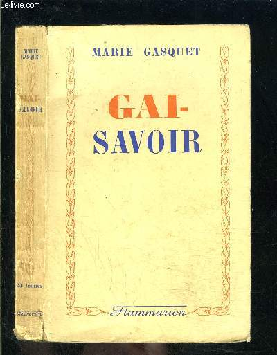 GAI SAVOIR- UNE ENFANCE PROVENCALE II