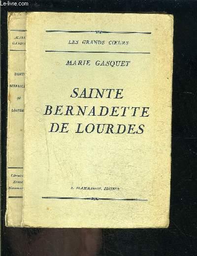 SAINTE BERNADETTE DE LOURDES/ COLLECTION LES GRANDS COEURS