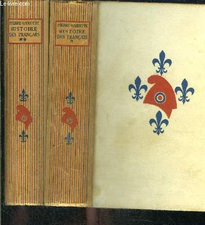 HISTOIRE DES FRANCAIS- 2 TOMES EN 2 VOLUMES
