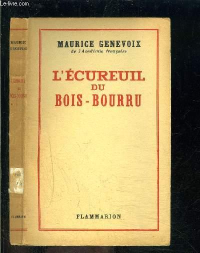 L ECUREUIL DU BOIS BOURRU