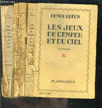 LES JEUX DE L ENFER ET DU CIEL- 3 TOMES ET 3 VOLUMES