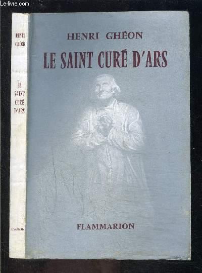 LE SAINT CURE D ARS