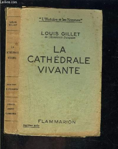 LA CATHEDRALE VIVANTE
