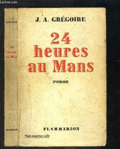 24 HEURES AU MANS