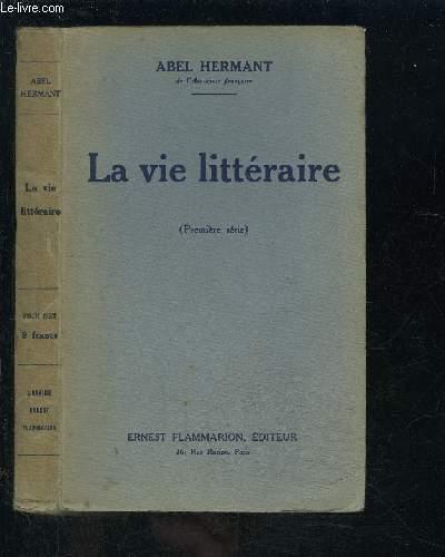 LA VIE LITTERAIRE- 1ère série