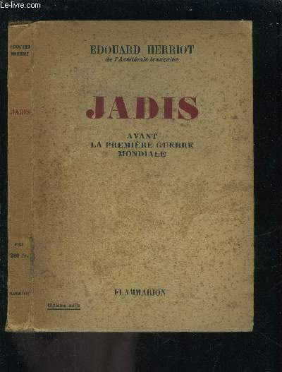 JADIS- AVANT LA PREMIERE GUERRE MONDIALE
