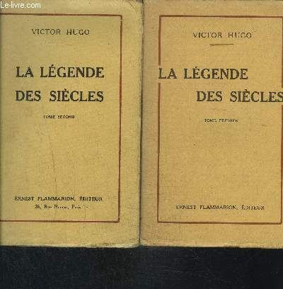 LA LEGENDE DES SIECLES- 2 TOMES EN 2 VOLUMES