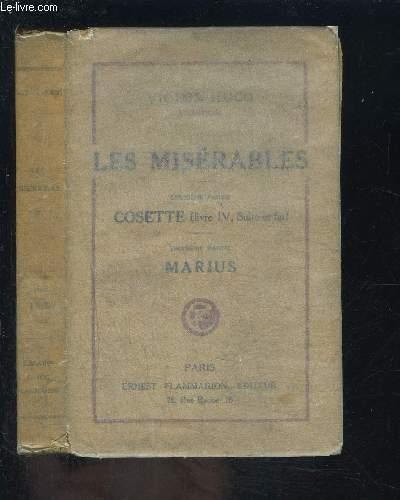 LES MISERABLES- 2EME PARTIE: COSETTE (Livre IV, Suite et Fin)- 3EME PARTIE: MARIUS