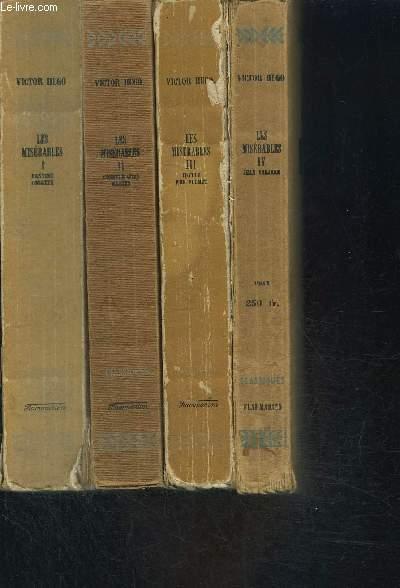 LES MISERABLES- Tome 1 : Fantine, Cosette. Tome 2 : Cosette (fin), Marius. Tome 3 : Idylle rue plumet. Tome 4 : Jean Valjean