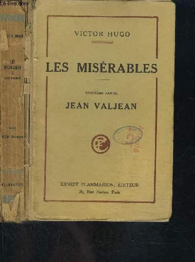 LES MISERABLES- 5ème partie: JEAN VALJEAN