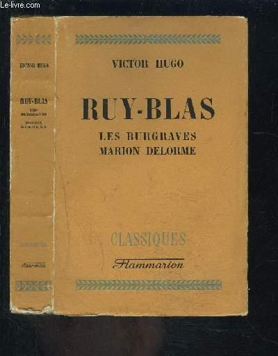 RUY BLAS- LES BURGRAVES- MARION DE LORME / COLLECTION CLASSIQUES