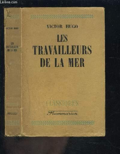 LES TRAVAILLEURS DE LA MER - COLLECTION CLASSIQUES
