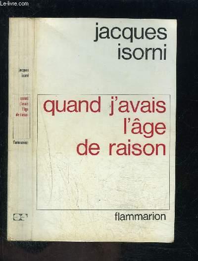 QUAND J AVAIS L AGE DE RAISON
