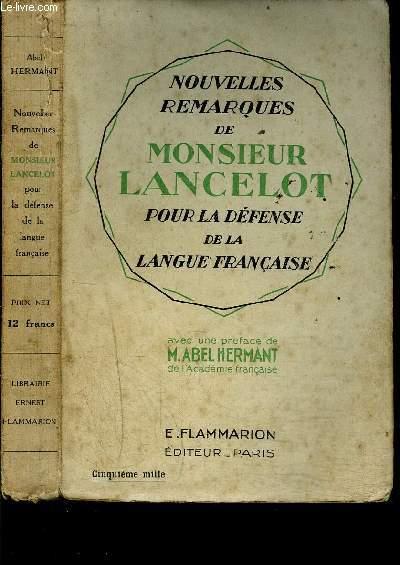 NOUVELLES REMARQUES DE MONSIEUR LANCELOT POUR LA DEFENSE DE LA LANGUE FRANCAISE
