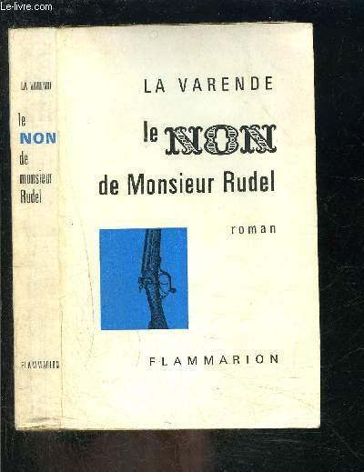 LE NON DE MONSIEUR RUDEL