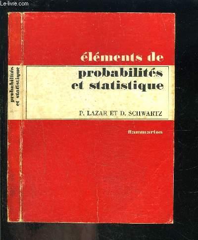 ELEMENTS DE PROBABILITES ET STATISTIQUE
