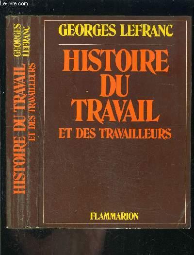 HISTOIRE DU TRAVAIL ET DES TRAVAILLEURS