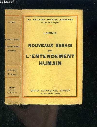 NOUVEAUX ESSAIS SUR L ENTENDEMENT HUMAIN / Des notions innées- Des idées- Des mots- De la connaissance.