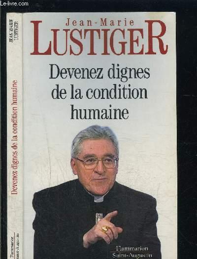 DEVENEZ DIGNES DE LA CONDITION HUMAINE