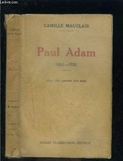PAUL ADAM 1862-1920