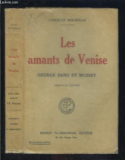 LES AMANTS DE VENISE- GEORGE SAND ET MUSSET