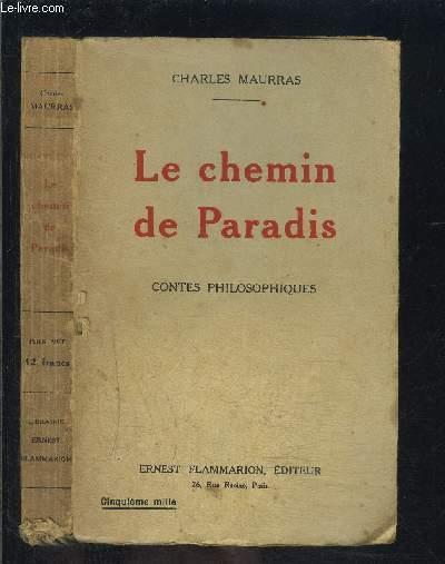 LE CHEMIN DE PARADIS- CONTES PHILOSOPHIQUES