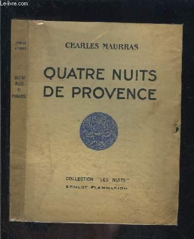 QUATRE NUITS DE PROVENCE / COLLECTION LES NUITS