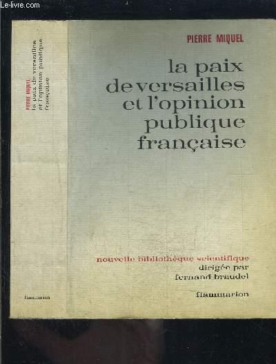 LA PAIX DE VERSAILLES ET L OPINION PUBLIQUE FRANCAISE