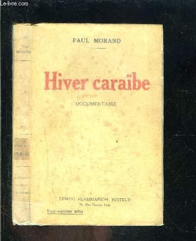 HIVER CARAIBE- DOCUMENTAIRE