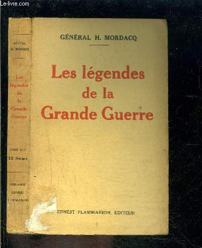 LES LEGENDES DE LA GRANDE GUERRE
