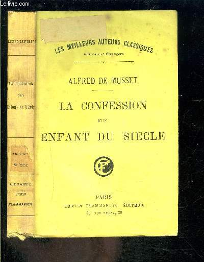 LA CONFESSION D UN ENFANT DU SIECLE