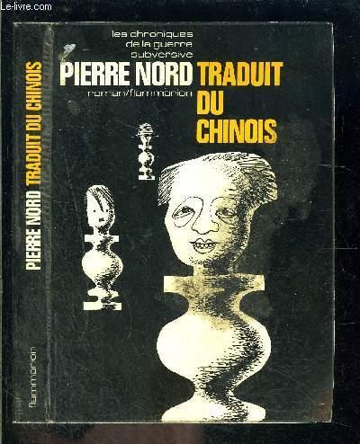 TRADUIT DU CHINOIS- LES CHRONIQUES DE LA GUERRE SUBVERSIVE