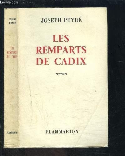 LES REMPARTS DE CADIX