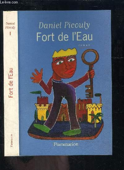 FORT DE L EAU