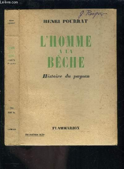 L HOMME A LA BECHE- HISTOIRE DU PAYSAN