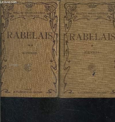 OEUVRES- 2 TOMES EN 2 VOLUMES- LES CINQ LIVRES DE F. RABELAIS- AVEC NOTES ET GLOSSAIRE