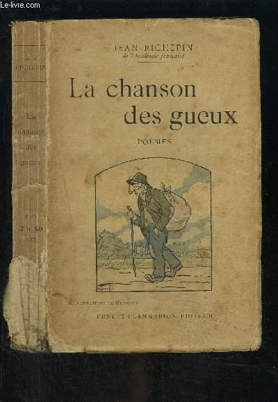 LA CHANSON DES GUEUX- POEMES