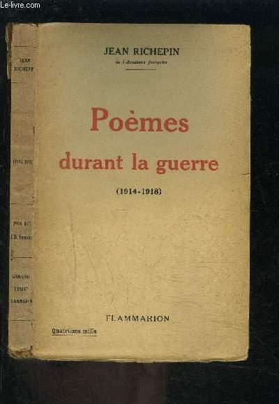 POEMES DURANT LA GUERRE- 1914-1918