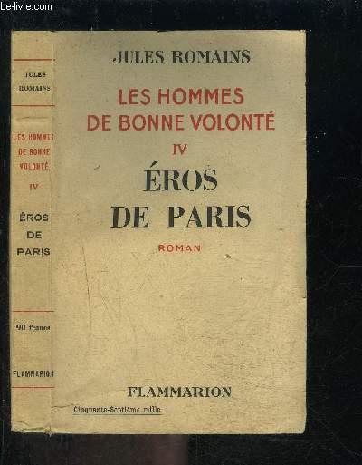 LES HOMMES DE BONNE VOLONTE- TOME 4- VENDU SEUL- EROS DE PARIS