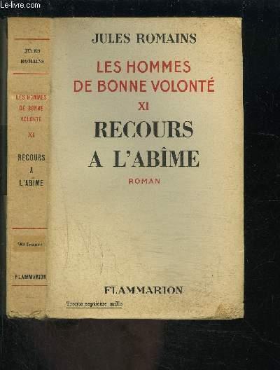 LES HOMMES DE BONNE VOLONTE- TOME 11- VENDU SEUL- RECOURS A L ABIME